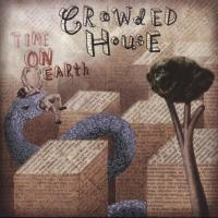 Canción 'You are the one to make me cry' del disco 'Time on Earth' interpretada por Crowded House