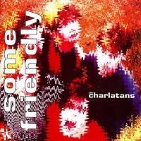 Canción 'Flower' del disco 'Some Friendly' interpretada por The Charlatans