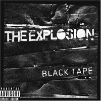 Canción 'Atrocity' del disco 'Black Tape ' interpretada por The Explosion