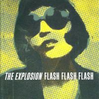 Canción 'Reactor' del disco 'Flash Flash Flash' interpretada por The Explosion