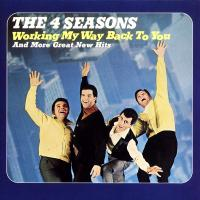 'Working My Way Back To You' de The Four Seasons (Working My Way Back to You And More Great New Hits)