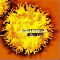 THE MAY SONG letra THE GATHERING