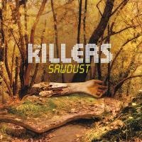 Sawdust de The Killers