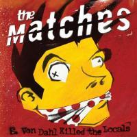'Audio Blood' de The Matches (E. Von Dahl Killed the Locals)