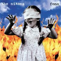 Canción 'Passion' del disco 'Foma' interpretada por The Nixons