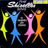 The Shirelles Sing to Trumpets and Strings de The Shirelles