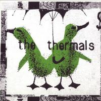 EVERYTHING THERMALS letra THE THERMALS