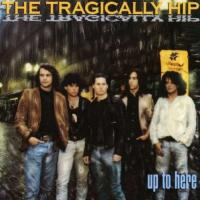 'Another Midnight' de The Tragically Hip (Up to Here)