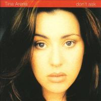 Canción 'Chains' del disco 'Don't Ask' interpretada por Tina Arena