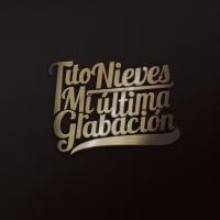 Mi última grabación de Tito Nieves