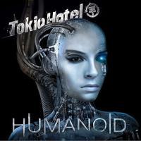 Humanoid (German Version) de Tokio Hotel
