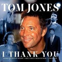 I Thank You de Tom Jones
