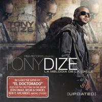 'El Doctorado' de Tony Dize (La melodía de la calle: updated)