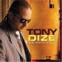 La Melodía De La Calle de Tony Dize