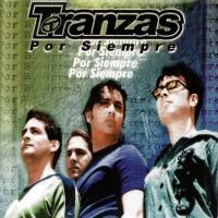 Canción 'Un Nuevo Amor' del disco 'Por Siempre' interpretada por Tranzas