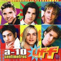 Canción 'Me enamoro de ti' del disco 'A-10 Centímetros' interpretada por Uff
