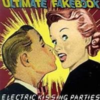 Canción 'Downstairs/arena Rock' del disco 'Electric Kissing Parties' interpretada por Ultimate Fakebook