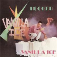 Hooked de Vanilla Ice
