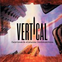 Canciones De Alabanza Contemporanea de Vertical