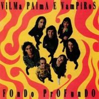 Canción 'Voy A Vos' del disco 'Fondo profundo' interpretada por Vilma Palma E Vampiros