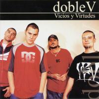 Canción 'Vicios y Virtudes' del disco 'Vicios y Virtudes' interpretada por Violadores del Verso