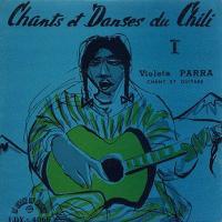 Cantos de Chile de Violeta Parra