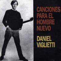 'Milonga de andar lejos' de Daniel Viglietti (Canciones para el hombre nuevo)