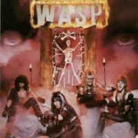 I Wanna Be Somebody - W.A.S.P.