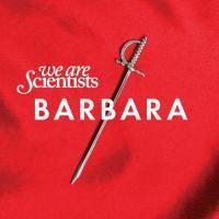 Canción 'Rules Don't Stop' del disco 'Barbara' interpretada por We Are Scientists