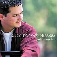Canción 'Al estar aqui' del disco 'Eres Todopoderoso' interpretada por Danilo Montero