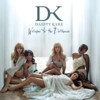 Welcome to the Dollhouse de Danity Kane