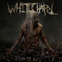 Canción 'Possession' del disco 'This is Exile' interpretada por Whitechapel