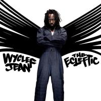 WISH YOU WERE HERE letra WYCLEF JEAN