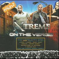 Chapter Dos: On the Verge de Xtreme