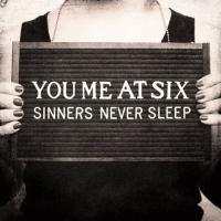 Sinners Never Sleep de You Me At Six