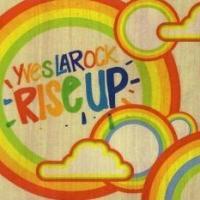 Canción 'Say yeah' del disco 'Rise Up' interpretada por Yves LaRock