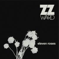 Canción 'Better Off Dead' del disco 'Eleven Roses' interpretada por Zz Ward