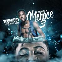 Canción 'Ain't Playin' del disco 'Mind of a Menace 3' interpretada por YoungBoy Never Broke Again