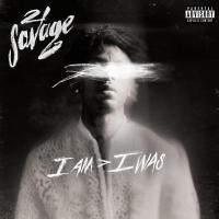 Canción 'Asmr' del disco '​i am​﹥i was' interpretada por 21 Savage