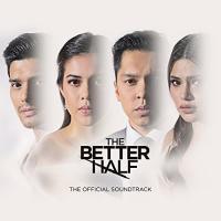The Better Half (Original Motion Picture Soundtrack)