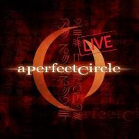 'Ashes To Ashes' de A Perfect Circle (Trifecta: Mer de Noms Live)
