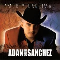 Canción 'Nadie es eterno' del disco 'Amor y Lagrimas' interpretada por Adan Chalino Sanchez