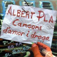'Adelaida' de Albert Pla (Cançons d'amor i droga)