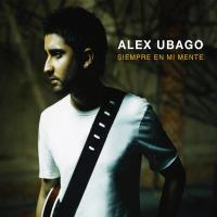 Sin Miedo A Nada - Alex Ubago