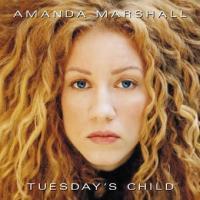 Canción 'Too little, Too late' del disco 'Tuesday's Child' interpretada por Amanda Marshall