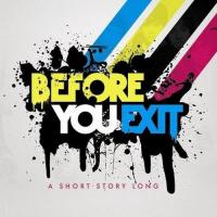 'Three Words' de Before You Exit (Short Story Long - EP)