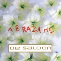 Abrázame de De Saloon