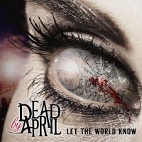 Canción 'Empathy' del disco 'Let the World Know' interpretada por Dead By April