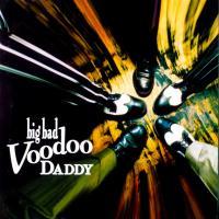 Minnie The Moocher - Big Bad Voodoo Daddy