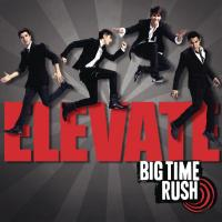 Music Sounds Better Whit you - Big Time Rush